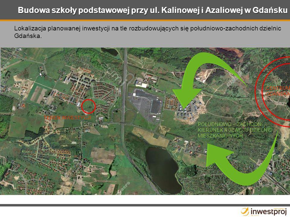 Lokalizacja planowanej inwestycji na tle rozbudowujących się południowo-zachodnich dzielnic Gdańska.