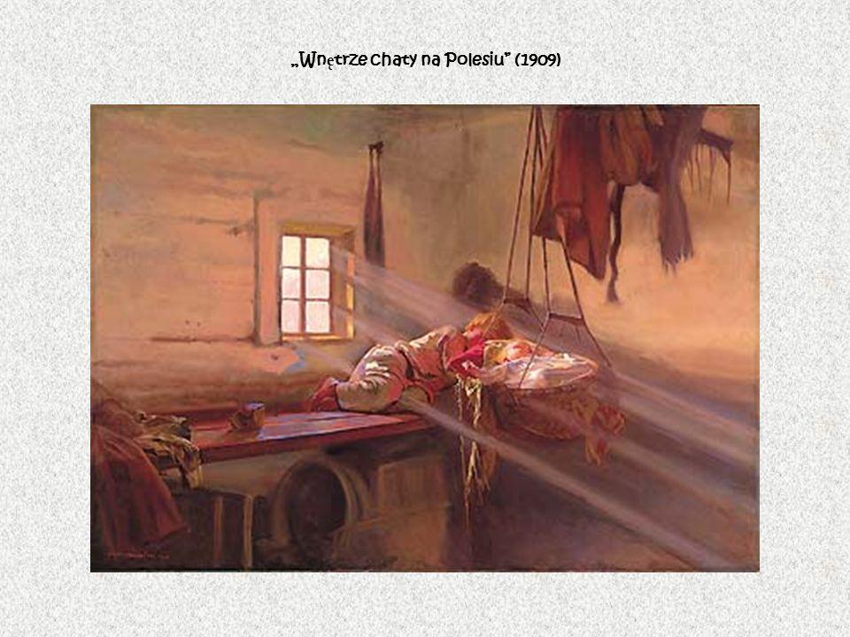 Wn ę trze chaty na Polesiu (1909)