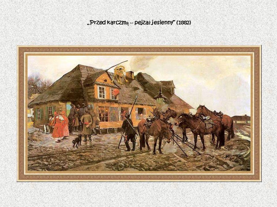 Przed karczm ą – pejza ż jesienny (1882)