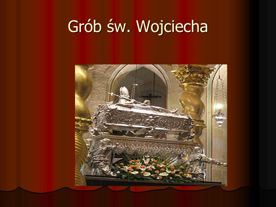 Grób św. Wojciecha