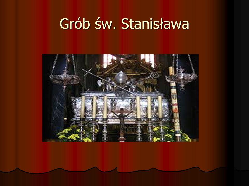 Grób św. Stanisława