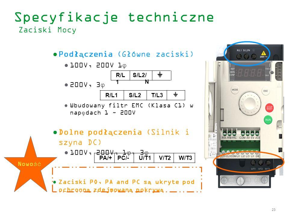23 R/L1S/L2 T/L3 Podłączenia (Główne zaciski) 100V, 200V 1φ 200V, 3φ Wbudowany filtr EMC (Klasa C1) w napędach 1 ~ 200V Dolne podłączenia (Silnik i sz