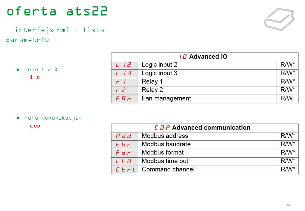 50 menu I / O : i o menu komunikacji: cop oferta ats22 interfejs hmi – lista parametrów