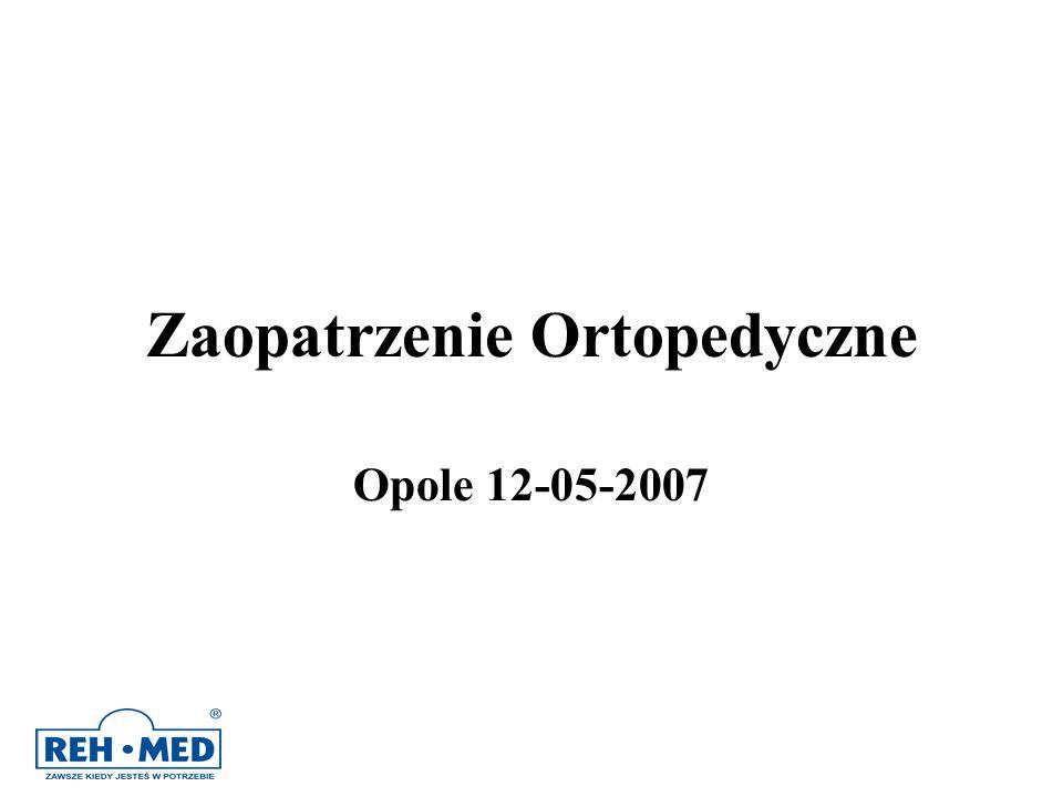 Zaopatrzenie Ortopedyczne Opole 12-05-2007