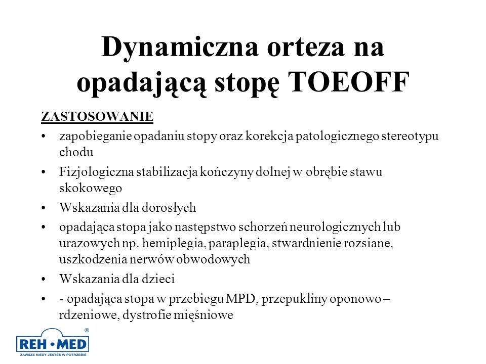 Dynamiczna orteza na opadającą stopę TOEOFF ZASTOSOWANIE zapobieganie opadaniu stopy oraz korekcja patologicznego stereotypu chodu Fizjologiczna stabi