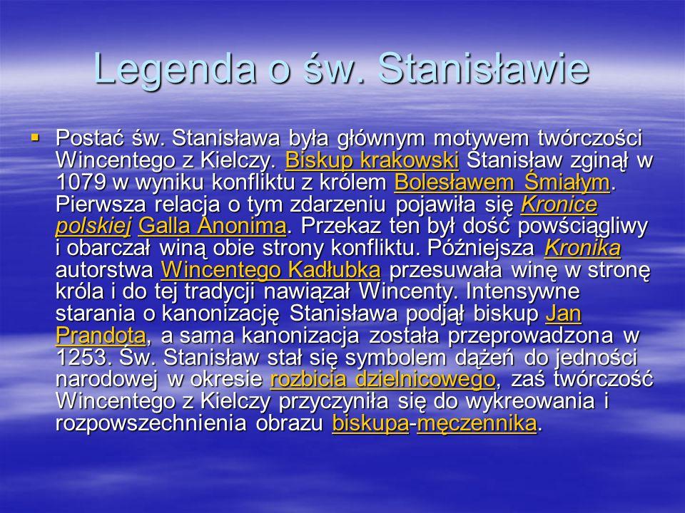 Legenda o św. Stanisławie Postać św.