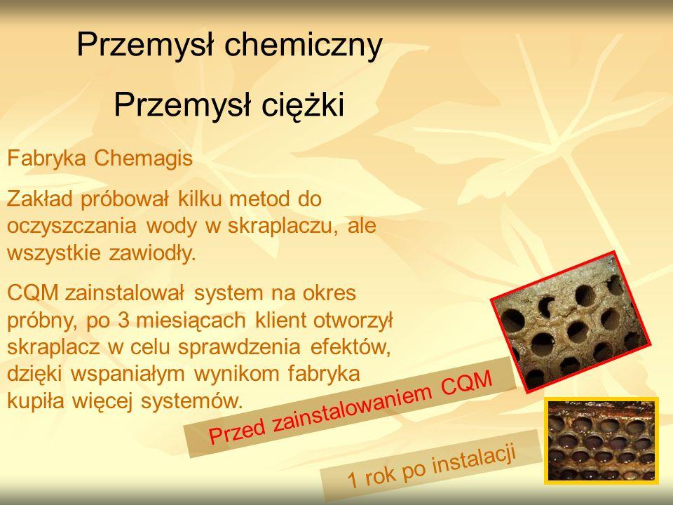 Przemysł chemiczny Przemysł ciężki Fabryka Chemagis Zakład próbował kilku metod do oczyszczania wody w skraplaczu, ale wszystkie zawiodły.