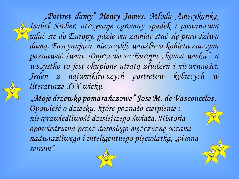 Portret damy Henry James. Młoda Amerykanka, Isabel Archer, otrzymuje ogromny spadek i postanawia udać się do Europy, gdzie ma zamiar stać się prawdziw