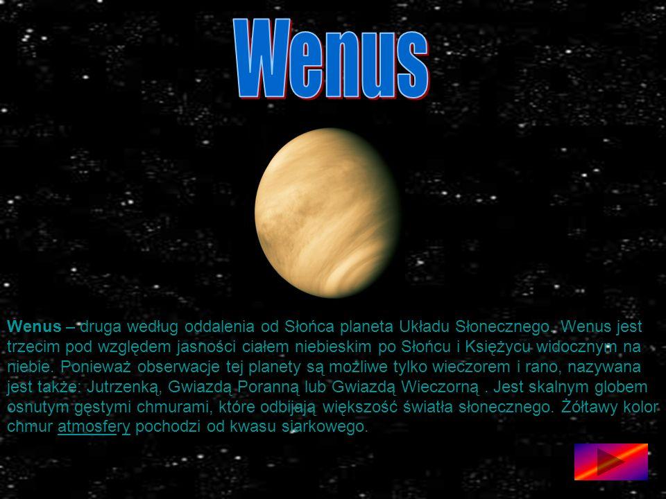Wenus – druga według oddalenia od Słońca planeta Układu Słonecznego.
