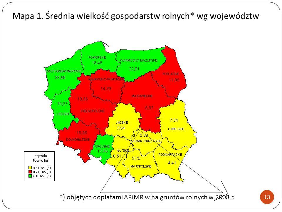 Mapa 1. Średnia wielkość gospodarstw rolnych* wg województw *) objętych dopłatami ARiMR w ha gruntów rolnych w 2008 r. 13