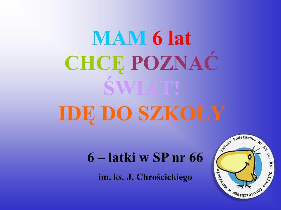 Szkoła Podstawowa nr 66 im.ks. Juliana Chrościckiego Adres: ul.