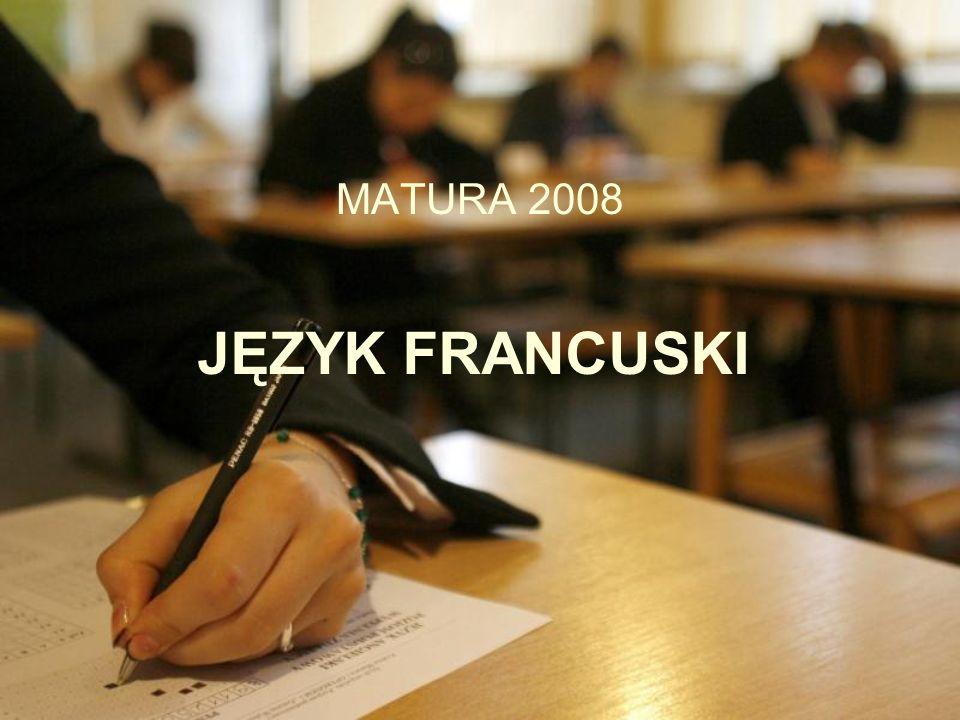 JĘZYK FRANCUSKI MATURA 2008