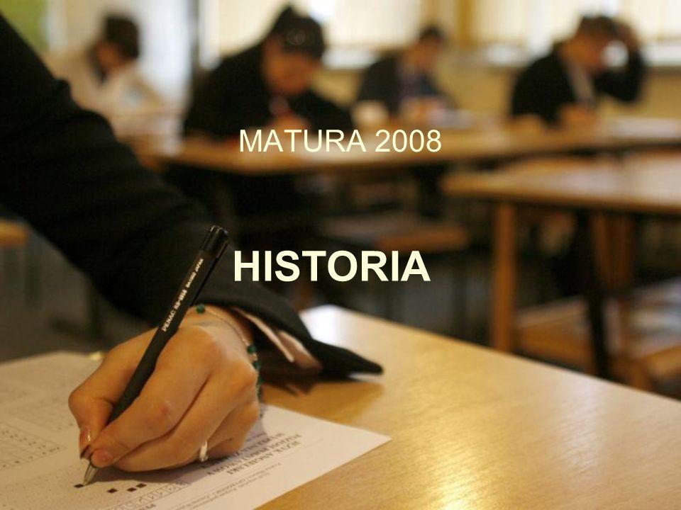 HISTORIA MATURA 2008