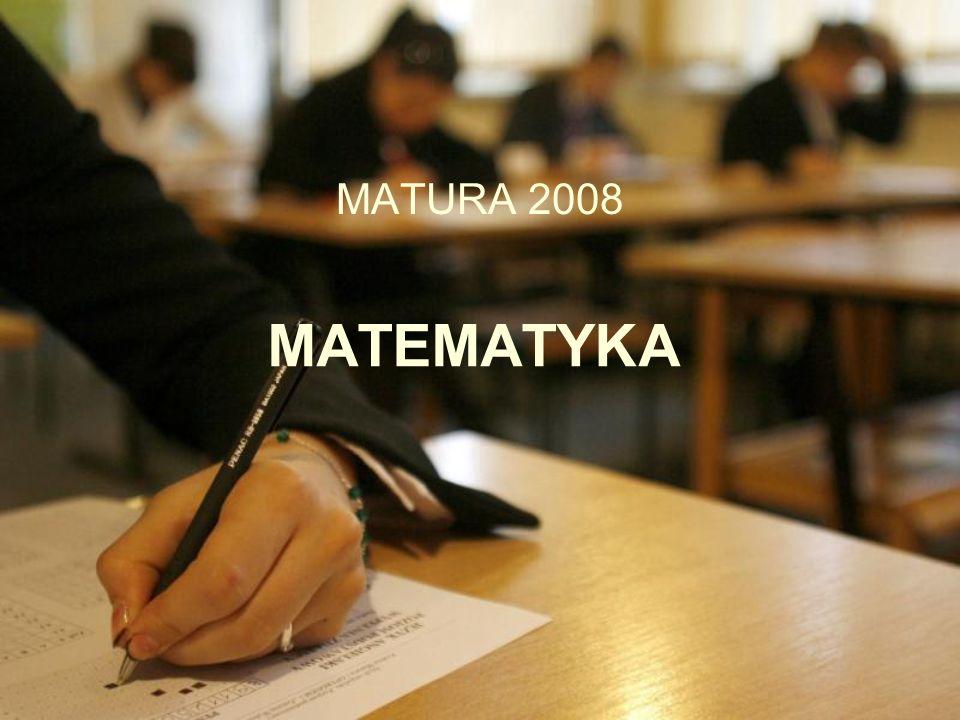 MATEMATYKA MATURA 2008