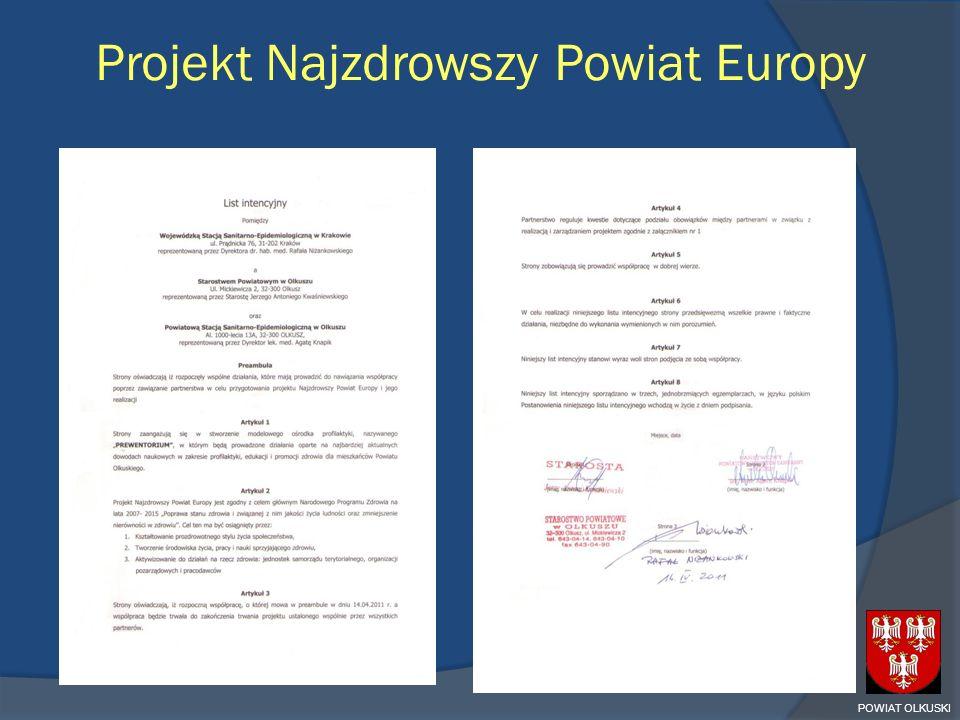 Projekt Najzdrowszy Powiat Europy POWIAT OLKUSKI
