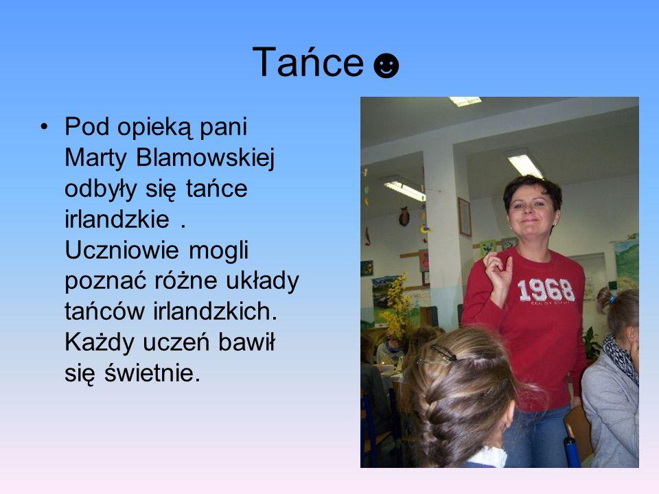 Tańce Pod opieką pani Marty Blamowskiej odbyły się tańce irlandzkie.