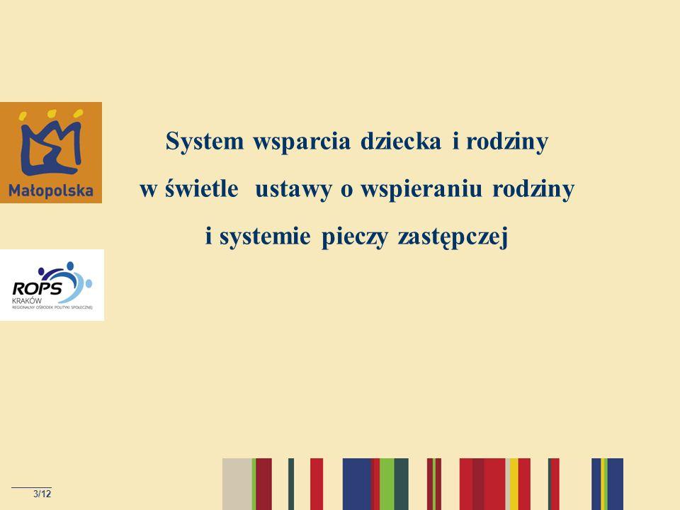 3/12 System wsparcia dziecka i rodziny w świetle ustawy o wspieraniu rodziny i systemie pieczy zastępczej