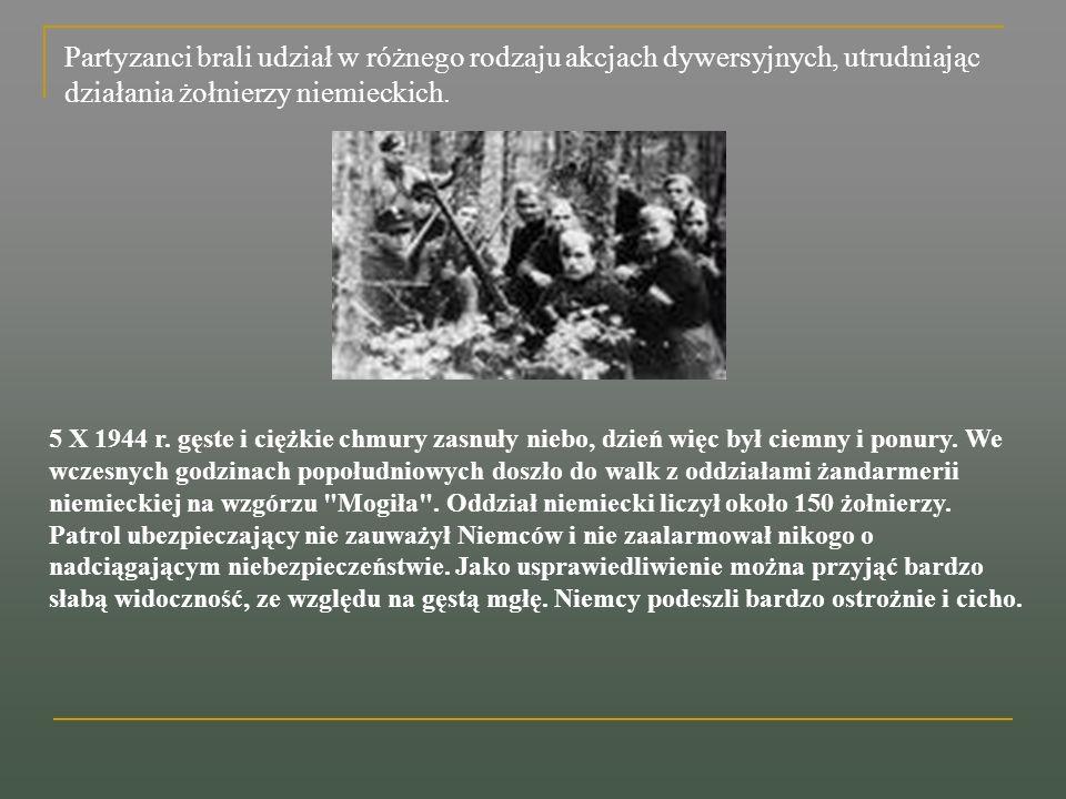 Oddział niemiecki zaatakował najpierw punk sanitarny, w którym znajdował się lekarz Władysław Mossoczy i kilkunastu partyzantów.