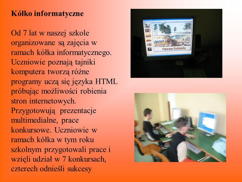 Kółko informatyczne Od 7 lat w naszej szkole organizowane są zajęcia w ramach kółka informatycznego. Uczniowie poznają tajniki komputera tworzą różne
