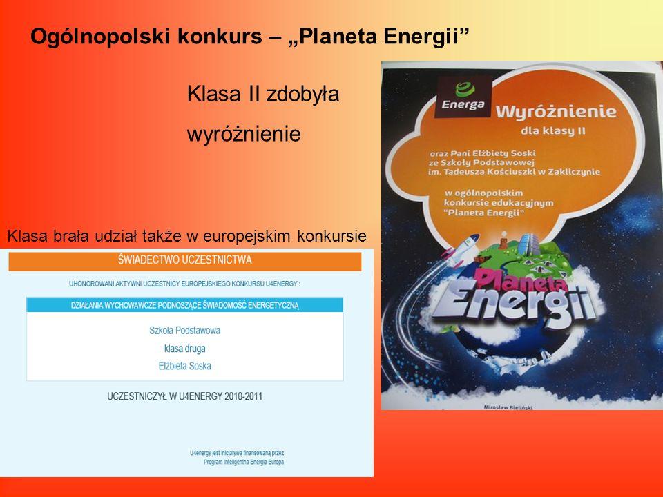 Ogólnopolski konkurs – Planeta Energii Klasa II zdobyła wyróżnienie Klasa brała udział także w europejskim konkursie