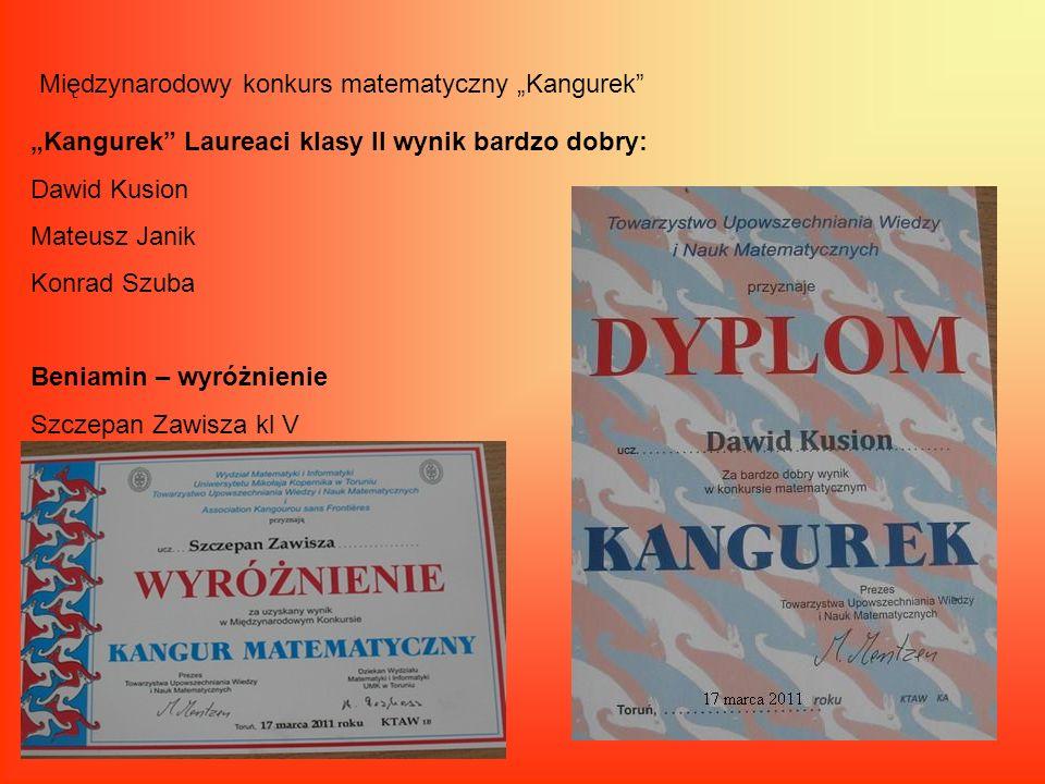 Międzynarodowy konkurs matematyczny Kangurek Kangurek Laureaci klasy II wynik bardzo dobry: Dawid Kusion Mateusz Janik Konrad Szuba Beniamin – wyróżni