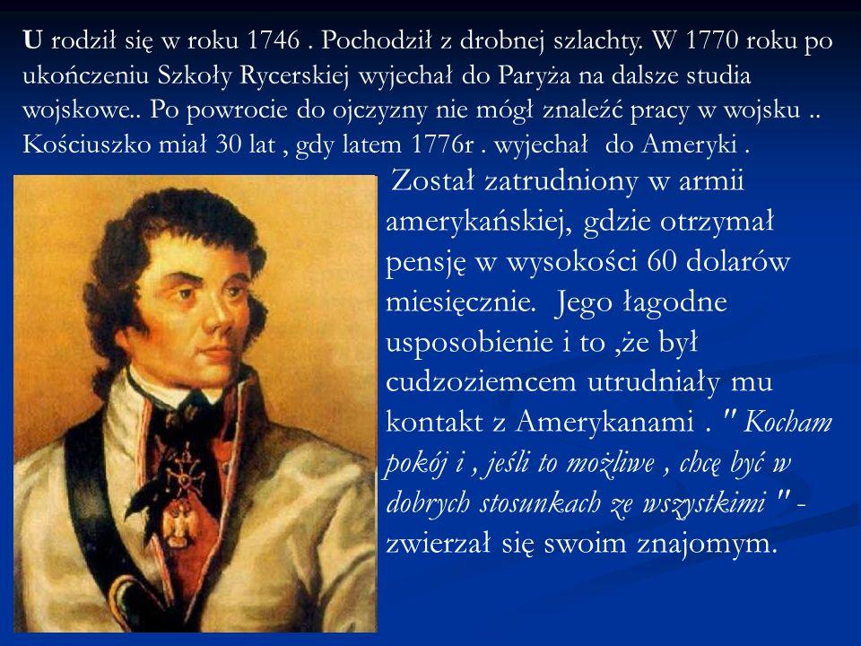 U rodził się w roku 1746. Pochodził z drobnej szlachty. W 1770 roku po ukończeniu Szkoły Rycerskiej wyjechał do Paryża na dalsze studia wojskowe.. Po