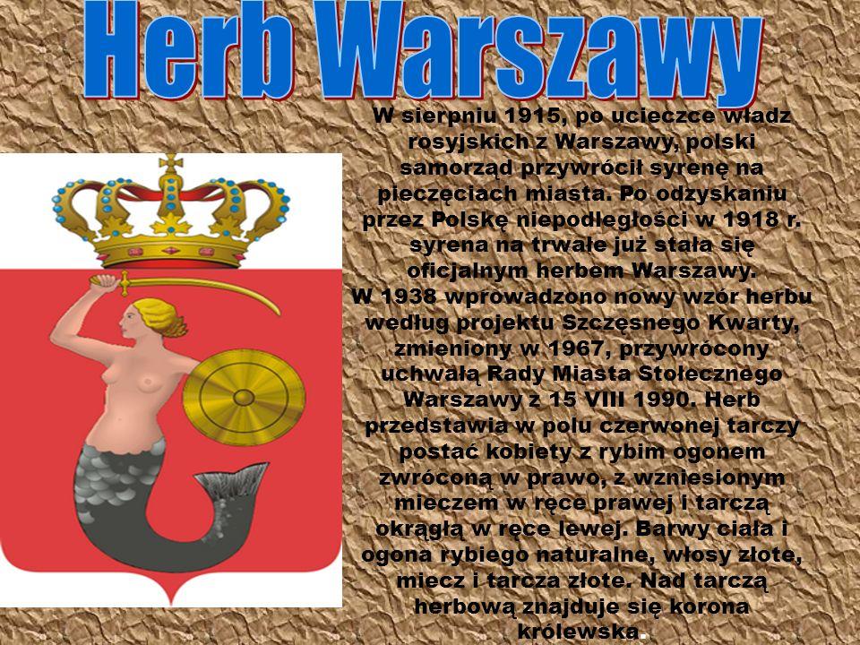 W sierpniu 1915, po ucieczce władz rosyjskich z Warszawy, polski samorząd przywrócił syrenę na pieczęciach miasta. Po odzyskaniu przez Polskę niepodle