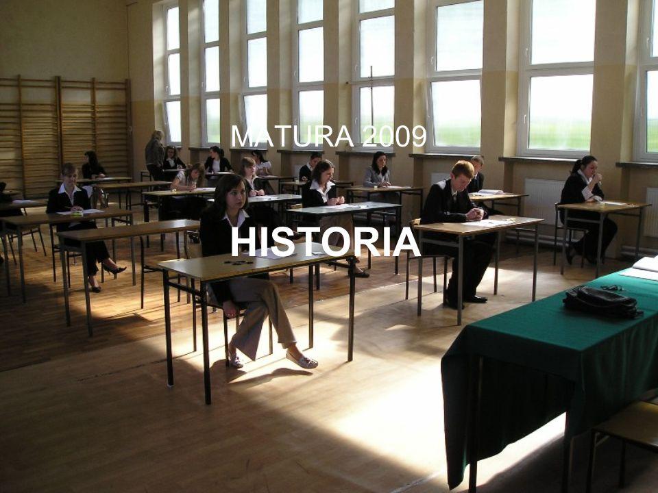 HISTORIA MATURA 2009