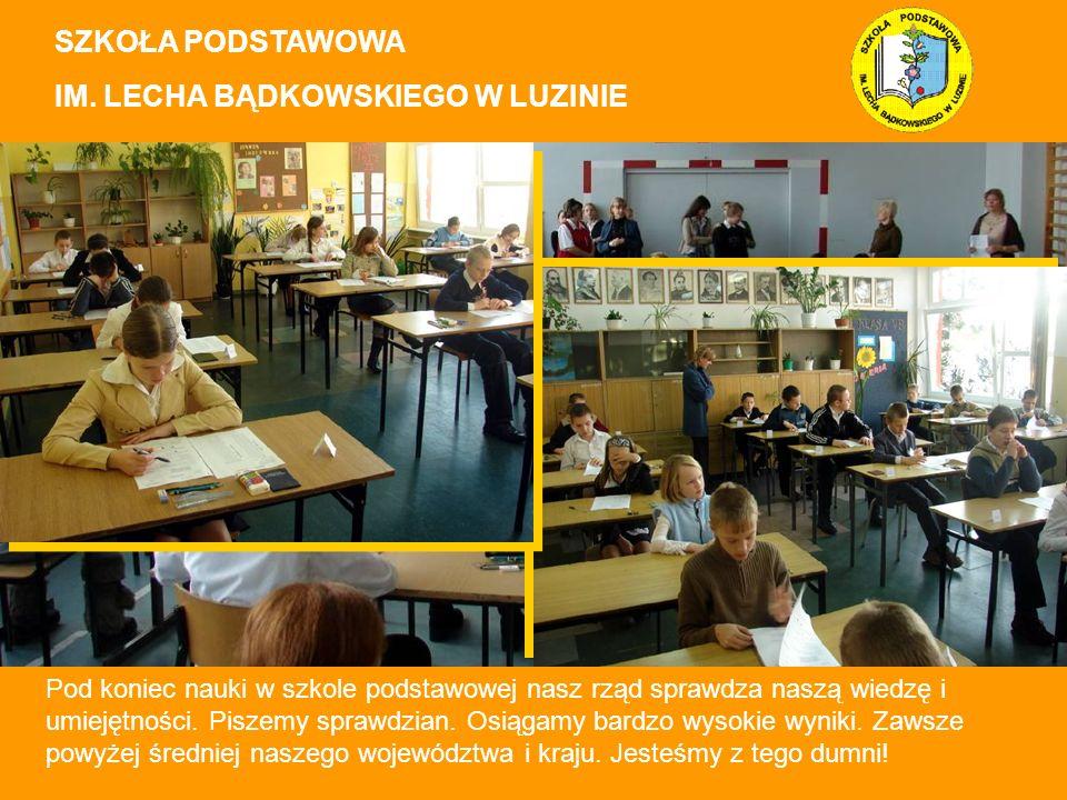 Pod koniec nauki w szkole podstawowej nasz rząd sprawdza naszą wiedzę i umiejętności.