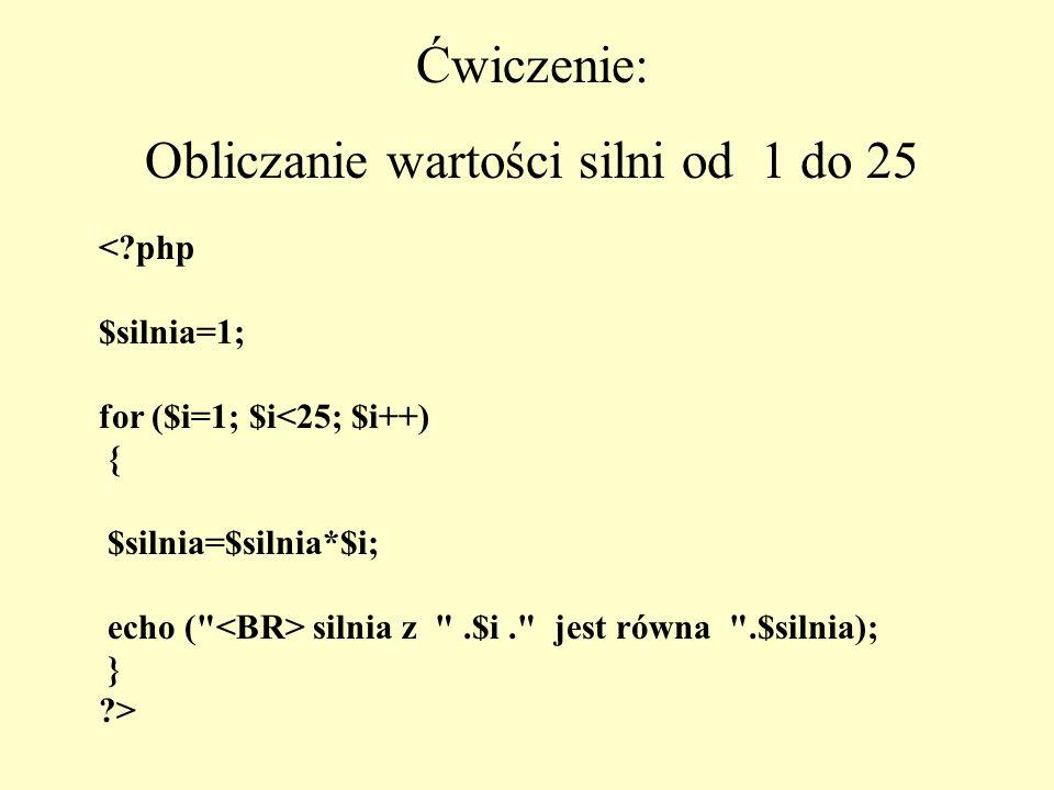 <?php $silnia=1; for ($i=1; $i<25; $i++) { $silnia=$silnia*$i; echo (