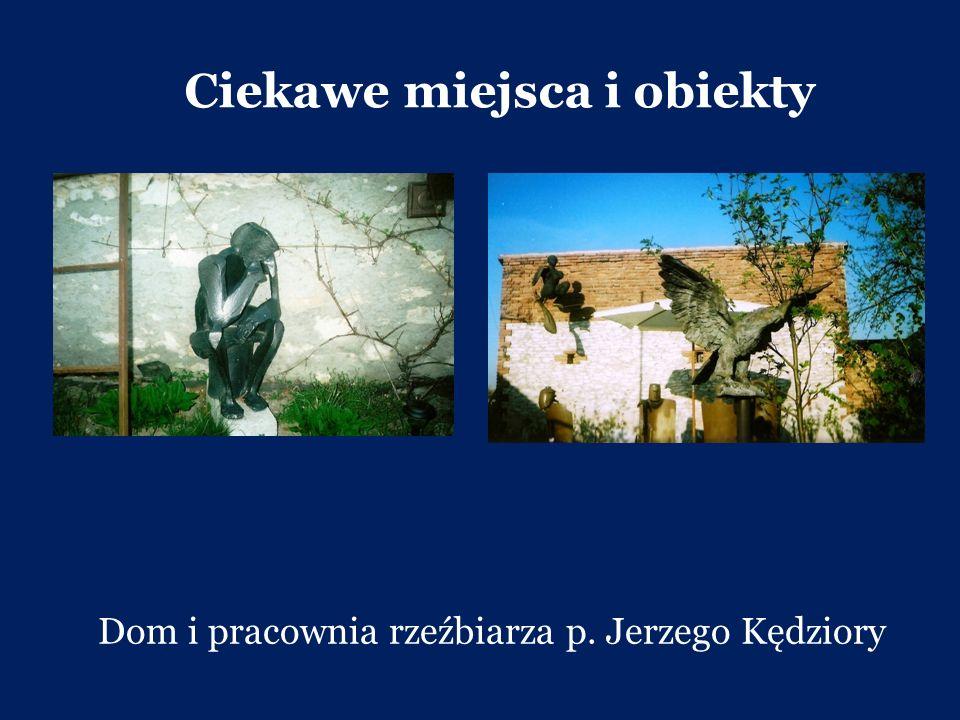 Dom i pracownia rzeźbiarza p. Jerzego Kędziory