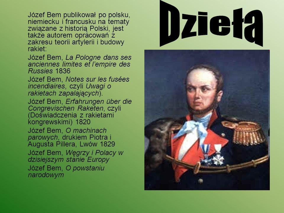 W 1897 roku Jan Styka poświęcił Bemowi jedną ze swoich panoram przedstawiającą zdobycie Sybinu przez powstańców węgierskich pod jego dowództwem.