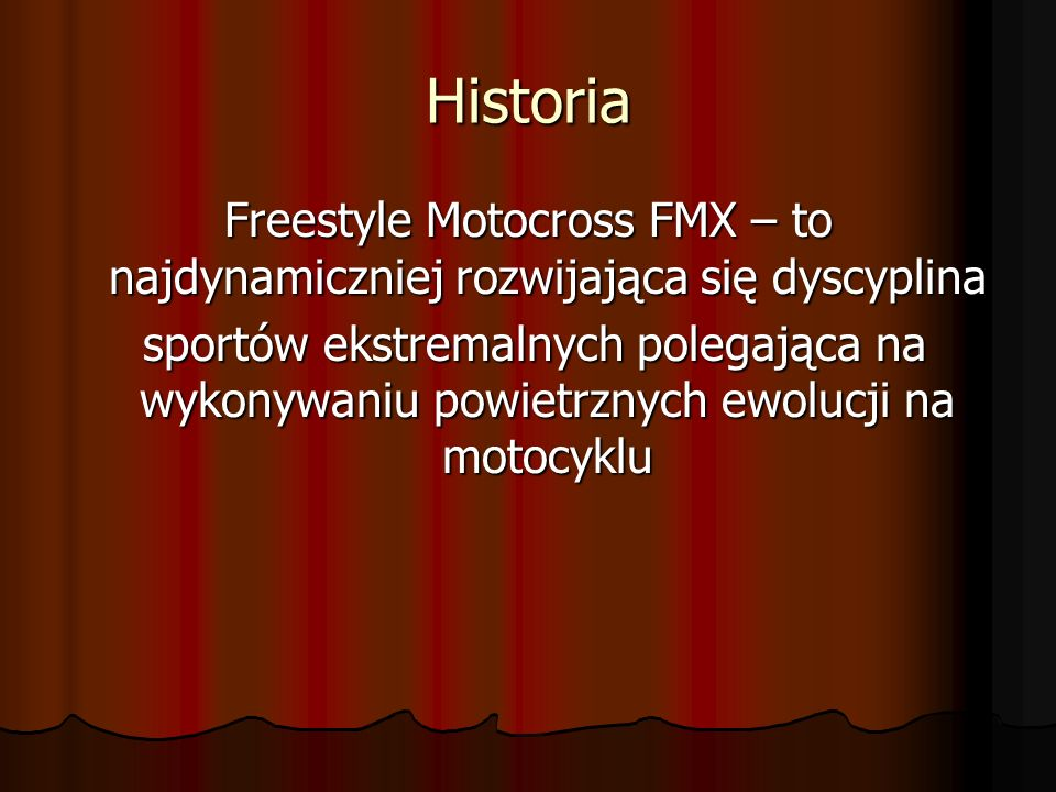 Bartek Ogłaza (POL) Polski specjalista od Fmx Polski specjalista od Fmx Pierwszy polak startujący w Red Bull X-Fighters Pierwszy polak startujący w Red Bull X-Fighters