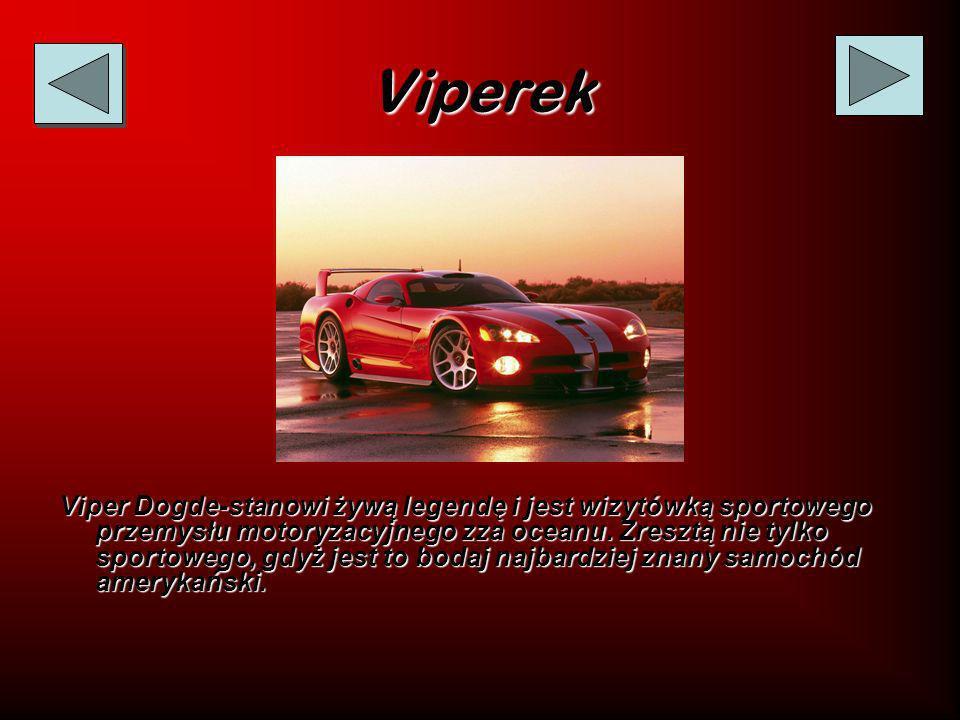 Viperek Viper Dogde-stanowi żywą legendę i jest wizytówką sportowego przemysłu motoryzacyjnego zza oceanu.