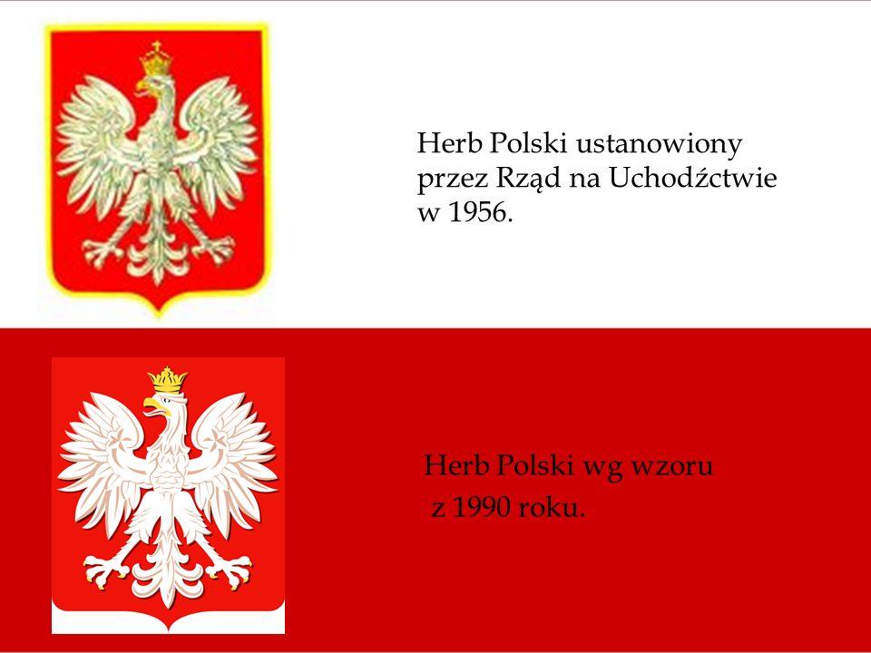 Herb Polski ustanowiony przez Rząd na Uchodźctwie w 1956. Herb Polski wg wzoru z 1990 roku.