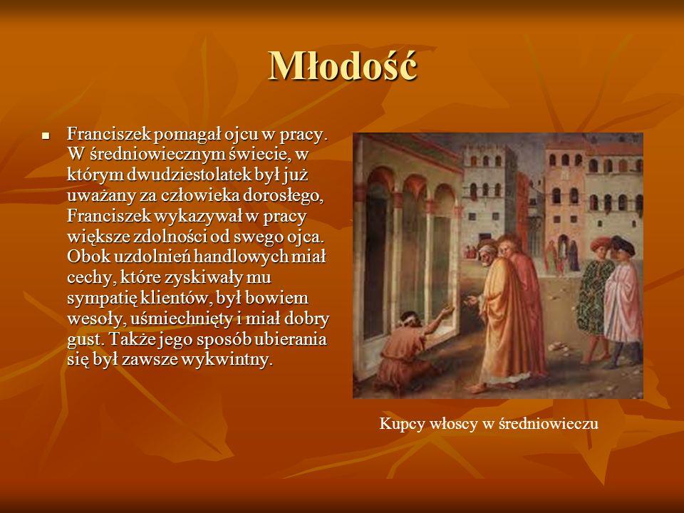 Młodość Franciszek pomagał ojcu w pracy. W średniowiecznym świecie, w którym dwudziestolatek był już uważany za człowieka dorosłego, Franciszek wykazy