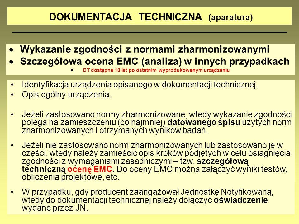 DOKUMENTACJA TECHNICZNA (aparatura) Identyfikacja urządzenia opisanego w dokumentacji technicznej. Opis ogólny urządzenia. Jeżeli zastosowano normy zh