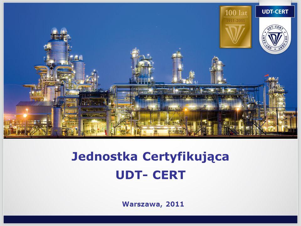 Jednostka Certyfikująca UDT- CERT Warszawa, 2011