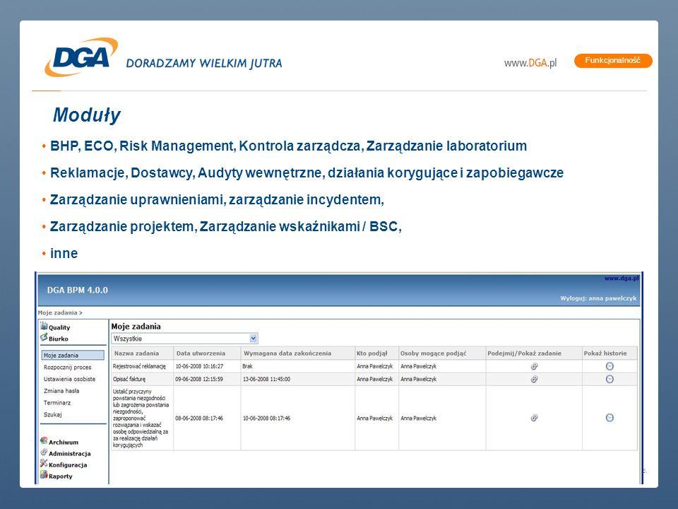 copyright (c) 2007 DGA S.A. | All rights reserved. Funkcjonalność Moduły BHP, ECO, Risk Management, Kontrola zarządcza, Zarządzanie laboratorium Rekla