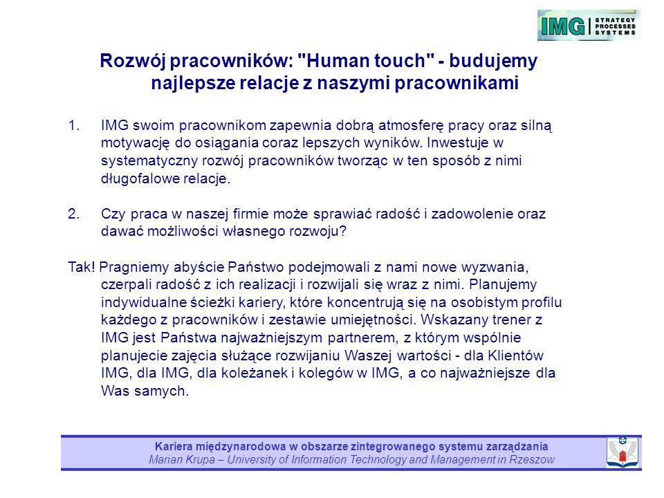 Kariera międzynarodowa w obszarze zintegrowanego systemu zarządzania Marian Krupa – University of Information Technology and Management in Rzeszow Roz