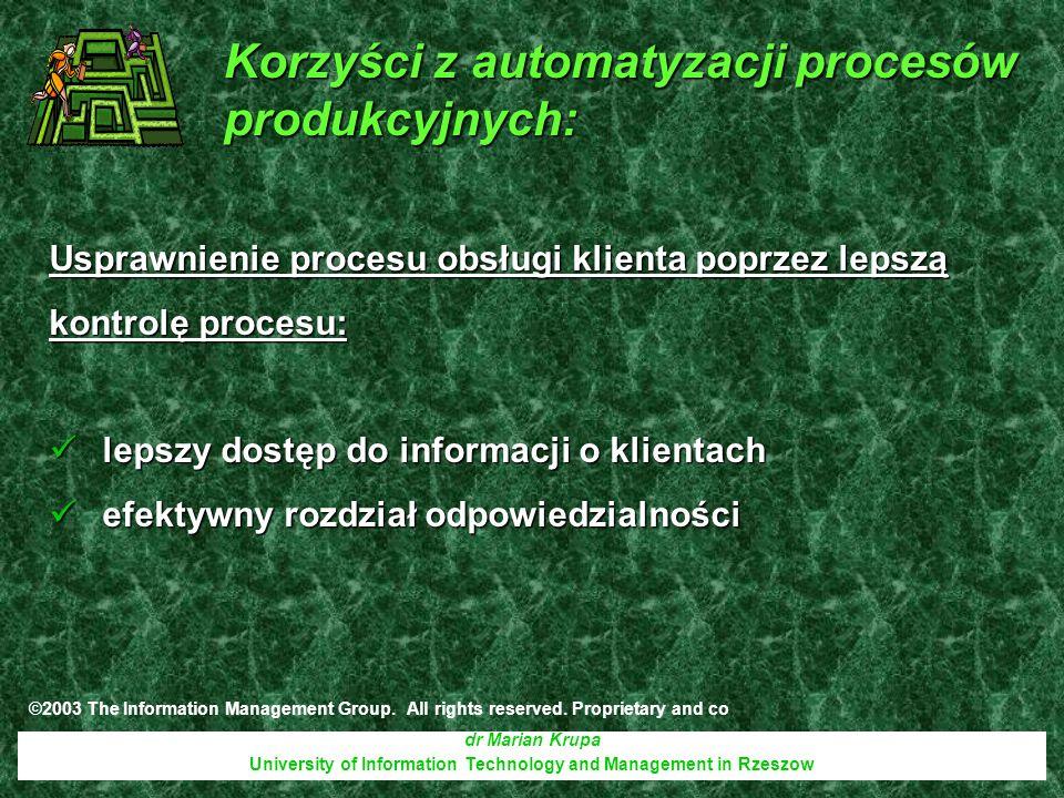 dr Marian Krupa University of Information Technology and Management in Rzeszow Usprawnienie procesu obsługi klienta poprzez lepszą kontrolę procesu: l