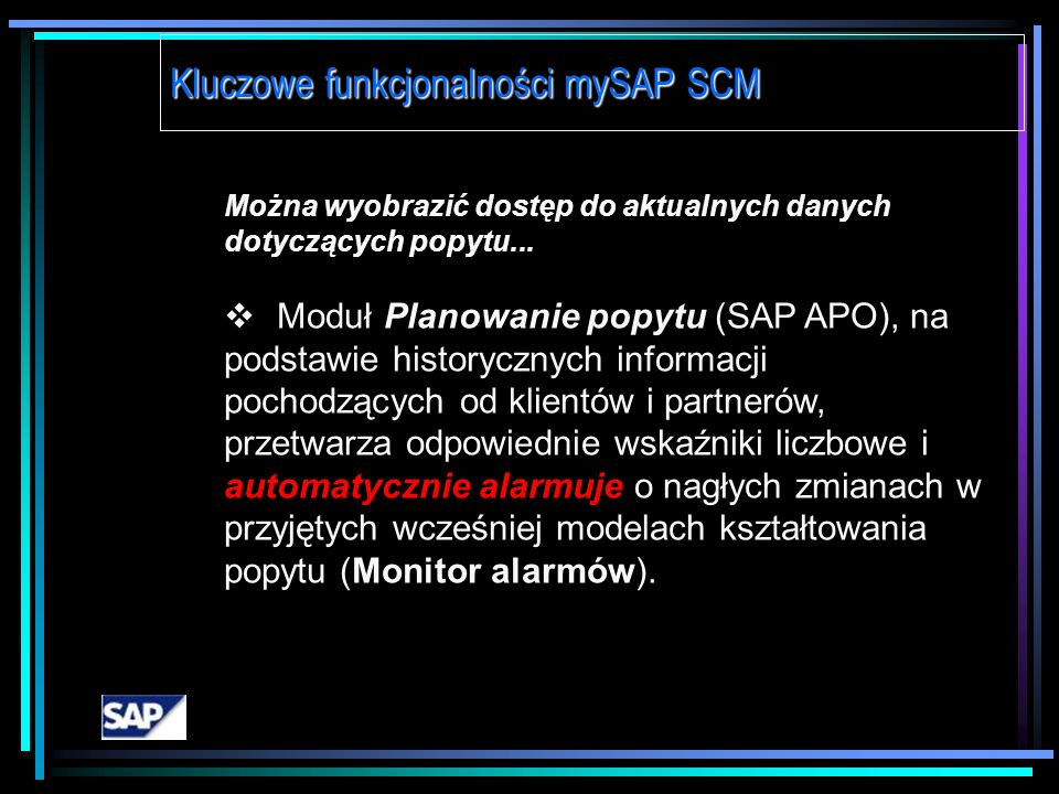 Można wyobrazić sobie gotową do eksploatacji hurtownię danych... Hurtownia danych SAP BW oferuje wgląd w dane pochodzące z rozmaitych system ó w i źr