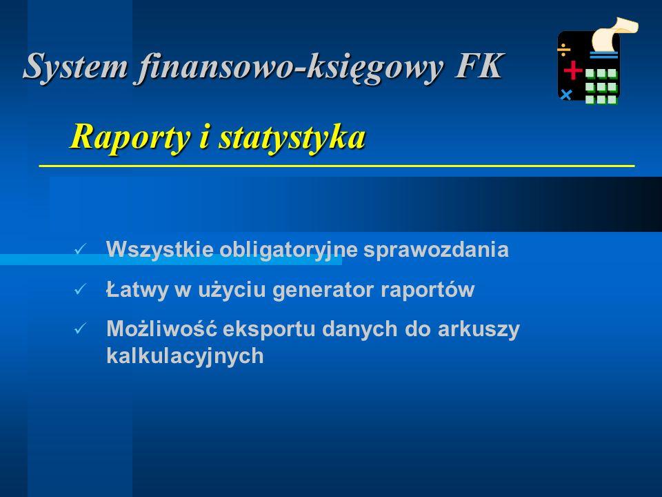 Wymagane w przedsiębiorstwach holdingowych i wielooddziałowych Różne plany kont dla różnych firm (zakładów) Konsolidacja głównych sprawozdań finansowych (bilans, rachunek wyników, cash-flow) Uwzględnienie rozliczeń wewnątrzzakładowych między oddziałami Wielozakładowość i konsolidacja System finansowo-księgowy FK