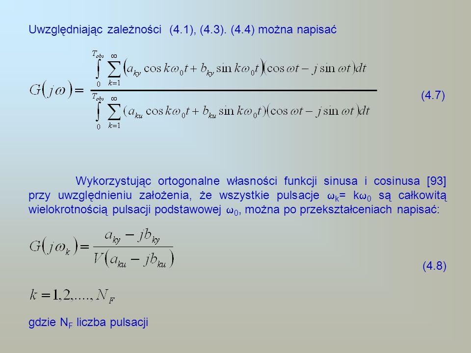 Ze względu na to, że pomiary sygnału wyjściowego y(t) są zakłócone przez losowy szum n(t) mający rozkład normalny, współczynniki a ky, b ky są zastąpione ich estymatami i wyrażonymi wzorami (4.9a) (4.9b) Można wykazać (rozdz.4.2), że przy powyższych założeniach estymaty są zgodne, a względna wariancja tych estymat jest odwrotnie proporcjonalna do iloczynu czasu obserwacji i mocy zawartej w k-tej pulsacji sygnału wejściowego.