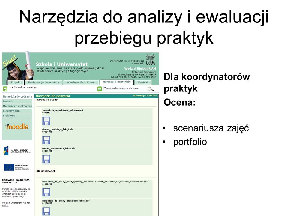 Narzędzia do analizy i ewaluacji przebiegu praktyk Dla koordynatorów praktyk Ocena: scenariusza zajęć portfolio