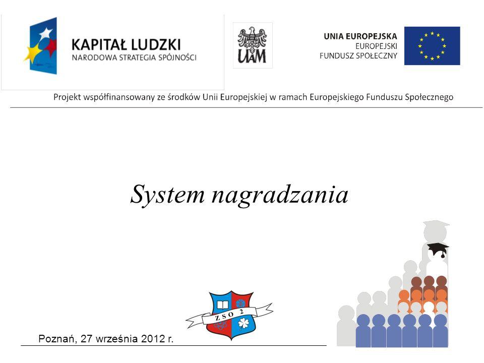 Poznań, 27 września 2012 r. System nagradzania