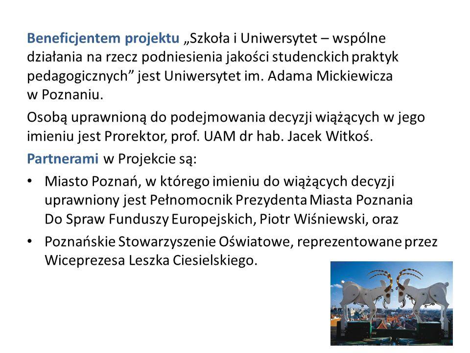Beneficjentem projektu Szkoła i Uniwersytet – wspólne działania na rzecz podniesienia jakości studenckich praktyk pedagogicznych jest Uniwersytet im.