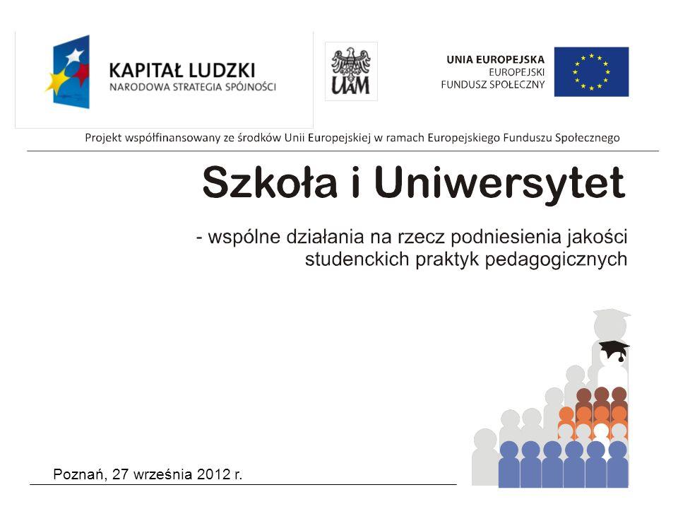Podstawowe założenia Projektu Szkoła i Uniwersytet – wspólne działania na rzecz podniesienia jakości studenckich praktyk pedagogicznych oraz role i zadania jego uczestników