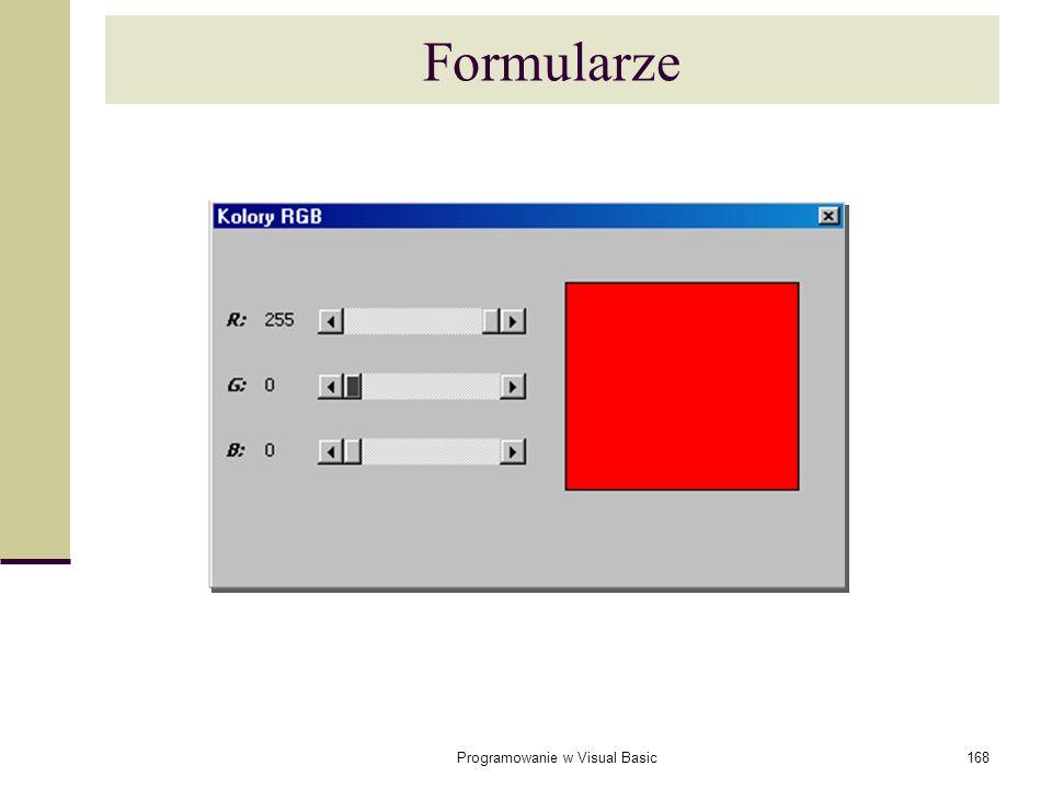 Programowanie w Visual Basic168 Formularze