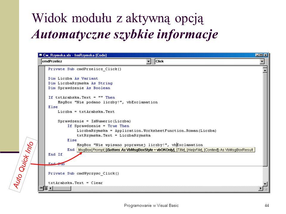 Programowanie w Visual Basic44 Widok modułu z aktywną opcją Automatyczne szybkie informacje Auto Quick Info